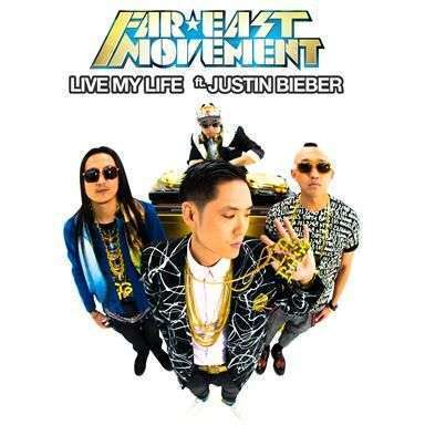 Coverafbeelding Live My Life - Far East Movement Ft. Justin Bieber